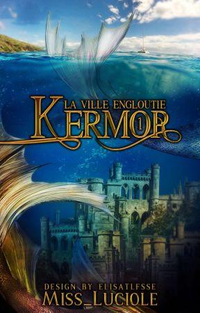 Kermor - La Ville engloutie by Miss_Luciole