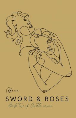 Đọc truyện [The Castle Series] Cổ thành (tập 2): Gươm báu và hoa hồng