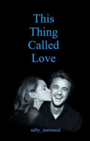 This Thing Called Love - Dramione by salty_mermaid