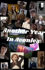 Another Year In Avonlea by SWMCGeekPlays