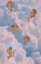 Summer ideas 🌸💎 by Edris_lo