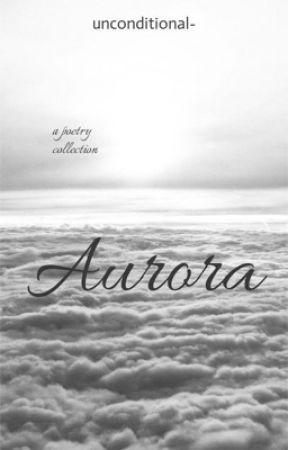 Aurora by unconditional-