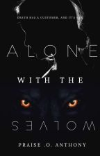 Alone With The Wolves. by Ruonaa