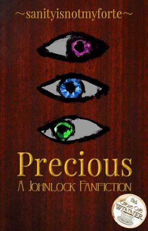 Precious (A Johnlock Fanfiction)  by sanityisnotmyforte