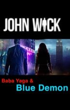 John Wick: Baba Yaga and the Blue Demon by PinkyPantherPie