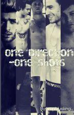 One Direction- One Shots by _zaddyisking_