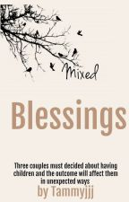 Mixed blessings by tammyjjj