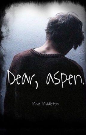 Dear, aspen.  by myamiddleton