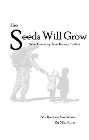 The Seeds Will Grow by authormsmiller