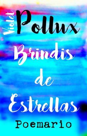 Brindis de estrellas: Poemario LGBTQ+ by VioletPollux