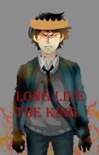 Long Live The King (UnOrdinary Fanfiction) by chastieheart