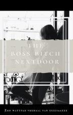The Boss Bitch Nextdoor//Ajax by xxxisaaxxx
