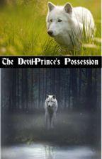 The Devil-Prince's Possession by MyBoyMarcel