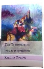 The Transparents volum 1 The city by kcognet1