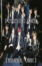 Forever One || WANNA ONE by w1_C6IX