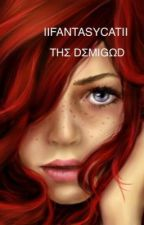The demigod by IIFantasyCatII
