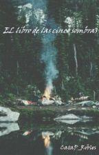 El libro de las cinco sombras by CataP_Robles