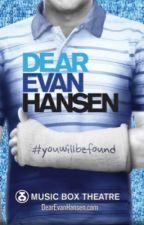 Dear Evan Hansen Lyrics by AliciaFelica