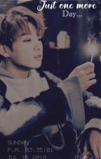 Just one more day | Jungkook FF by VHSJoon