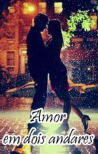Amor em Dois Andares (versão AyA) by leliita
