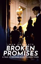 BROKEN PROMISES by -_aesthetically_-