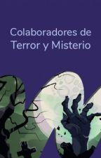 Colaboradores de Terror y Misterio by TerrorES