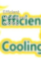 Efficient Heating and Cooling by EfficientHeating