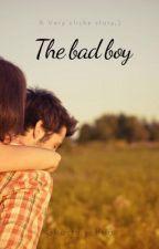 The Bad Boy by Ghostmychild
