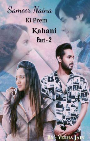 SAMEER NAINA KI PREM KAHANI 🔥 PART - 2 (COMPLETED STORY