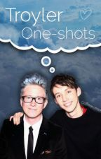 Troyler One-Shots.... by CoffeeNoFilter