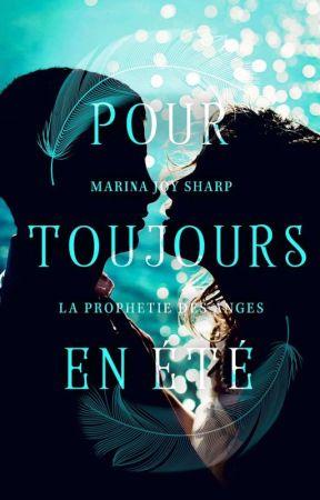La Prophétie des Anges 0,7.Pour Toujours en Été by luckycid