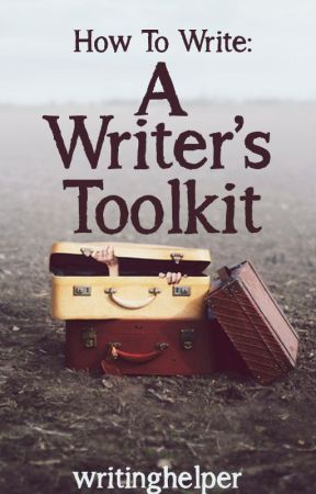 A Writer's Toolkit by writerbugTips