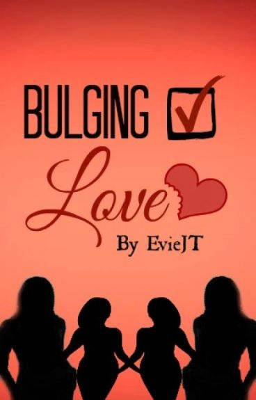 Bulging Love by EvieJT