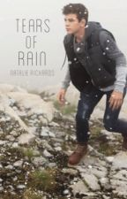 Tears of Rain (Hayes Grier FanFic) by NatalieRichards12