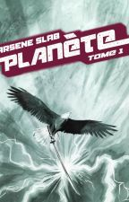 Planète (tome 1) by arseneslab33