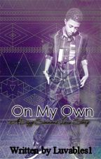 On My Own A Diggy Simmons Love Story Book 3 by Luvables1