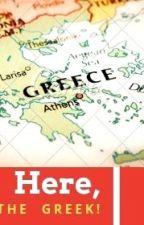 HERE, MEET THE GREEK!  (Ελληνική Κοινότητα / Βοηθητικό Βιβλίο) by VoulaGkemisi