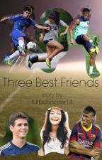 Three Best Friends by futbolsoccer14