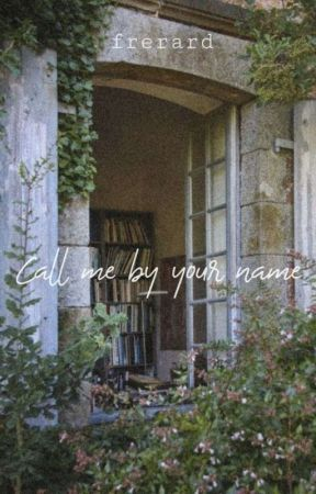 Call me by your name | Frerard by hieroway