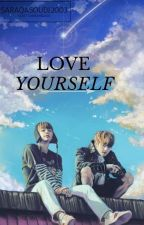 LOVE YOURSELF//VK by SaraQasoudi2003