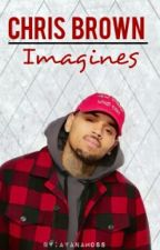 Chris Brown Imagines by AyanaMoss