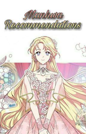 Manhwa Recommendations by Aika_Sakamaki
