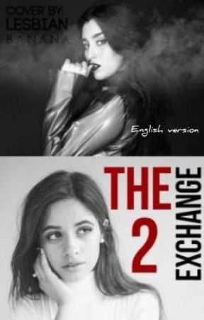The exchange 2 (camren) English Version by camrreeen