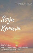 Senja Kemarin by UlfaKhoyrunnisaa