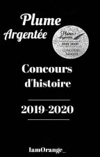 Plume Argentée [Concours d'histoire]  by Iamcocotiyan
