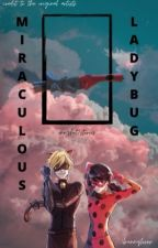 Miraculous one-shots/stories by 1bunnylover