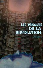 Le visage de la révolution by pospuf