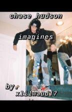 Chase Hudson Imagines by xlilhuddy17