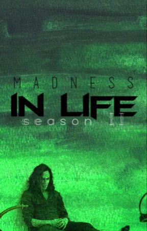 Madness in life - Season II   Loki Laufeyson by acting_of