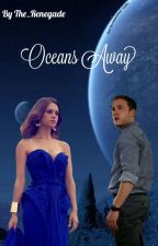 Oceans Away || Leo Fitz Book Three by The_Renegade
